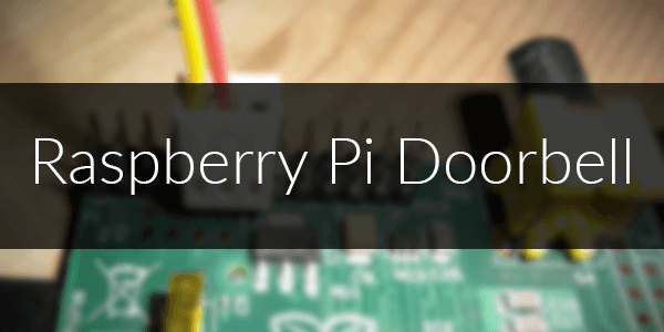 Raspberry Pi Doorbell